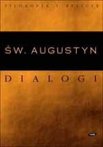 Dialogi filozoficzne - św.  Augustyn  | mała okładka
