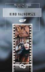 Kino najnowsze - Mirosław Przylipiak, Jerzy Szyłak  | mała okładka