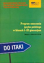 Program nauczania języka polskiego w klasach I-III gimnazjum - Gabriela Olszowska, Tadeusz Garsztka, ... | mała okładka