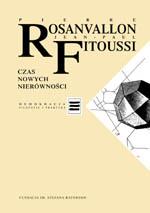 Czas nowych nierówności - Jean-Paul Fitoussi, Pierre Rosanvallon  | mała okładka