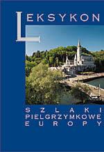 Szlaki pielgrzymkowe Europy - Antoni Jackowski, Izabela Sołjan  | mała okładka
