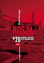 Rosja w XX stuleciu - Józef Smaga  | mała okładka