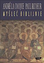 Myśleć biblijnie - André LaCocque, Paul Ricoeur  | mała okładka
