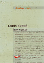 Inny wymiar. Filozofia religii - Louis Dupré  | mała okładka