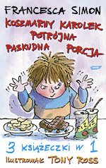 Koszmarny Karolek. Potrójna paskudna porcja - Francesca Simon  | mała okładka