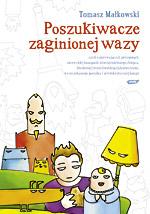 Poszukiwacze zaginionej wazy - Tomasz Małkowski  | mała okładka