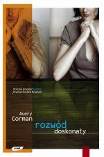 Rozwód doskonały - Avery Corman  | mała okładka