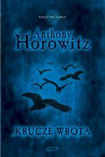 Krucze Wrota - Anthony Horowitz  | mała okładka