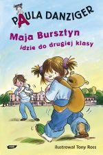 Maja Bursztyn idzie do drugiej klasy - Paula Danziger  | mała okładka