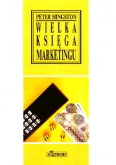 Wielka księga marketingu - Peter Hingston  | mała okładka