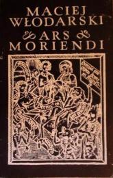 Ars moriendi w literaturze polskiej XV i XVI wieku - Maciej Włodarski  | mała okładka