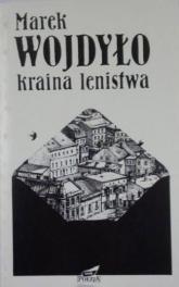 Kraina lenistwa - Marek Wojdyło  | mała okładka