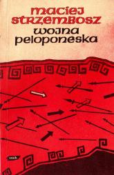 Wojna peloponeska i inne wiersze - Maciej Strzembosz  | mała okładka