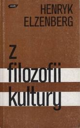 Z filozofii kultury. Pisma. T. I - Henryk Elzenberg  | mała okładka