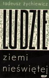 Ludzie ziemi nieświętej - Tadeusz Żychiewicz  | mała okładka