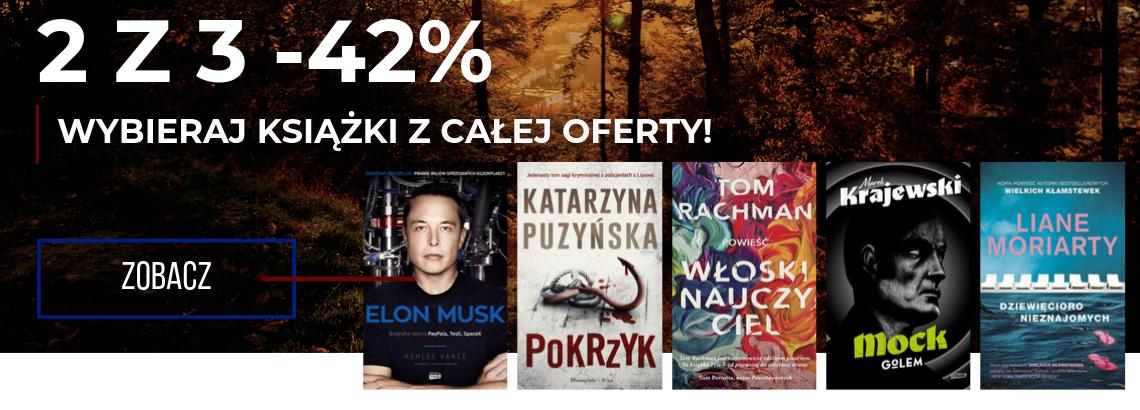 2 z 3 -42% do 22 października