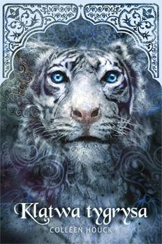 Znalezione obrazy dla zapytania Klątwa Tygrysa - Colleen Houck