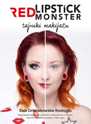 Znalezione obrazy dla zapytania Ewa Grzelakowska-Kostoglu Red Lipstick Monster - Tajniki makijażu