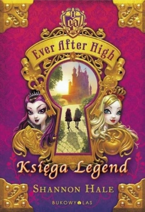 Ever After High. Księga Legend - okładka