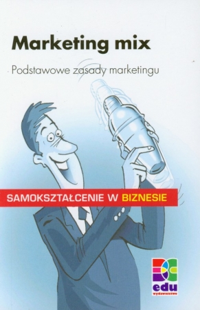 Marketing mix Podstawowe zasady marketingu - okładka