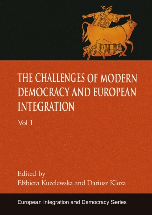 The challenges of modern democracy and European integration - okładka