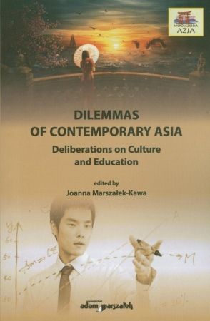 Dilemmas on contemporary Asia Deliberations on Culture and Education - okładka
