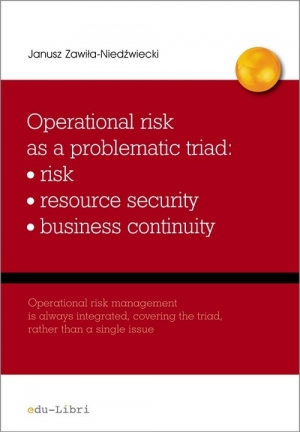 Operational risk as a problematic triad risk resiurce security business continuity - okładka