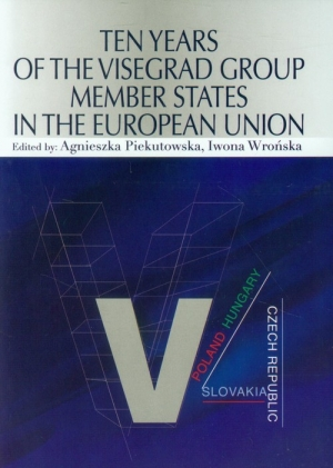 Ten Years of the Visegrad Group Member States in the European Union - okładka