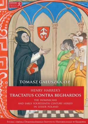 Henry Harrer's tractatus contra beghardos The Dominicans and Early Fourteenth Century Heresy in Lesser Poland - okładka