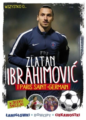 Zlatan Ibrahimovic i Paris Saint-Germain - okładka
