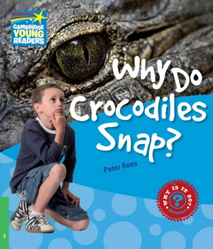 Why Do Crocodiles Snap? 3 Factbook - okładka