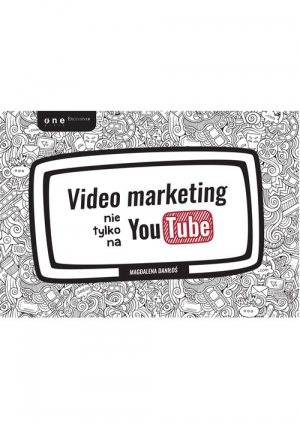 Video marketing nie tylko na YouTube - okładka