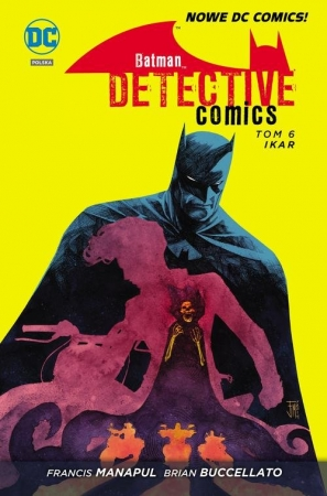 Batman Detective Comics, tom 6, Ikar - okładka
