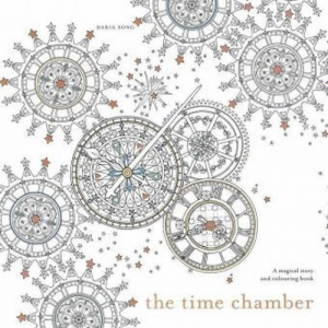 The Time Chamber A Magical Story and Colouring Book - okładka