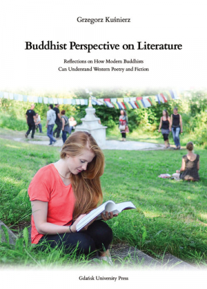 Buddhist Perspective on Literature . Reflection on How Modern Buddhists Can Understand Western Poetry and Fiction - okładka