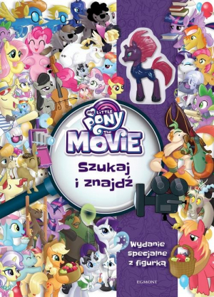 My Little Pony The Movie Szukaj i znajdź - okładka