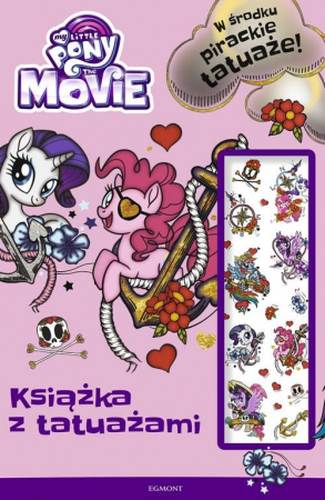 My Little Pony The Movie Książka z tatuażami - okładka