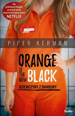 Orange Is the New Black Dziewczyny z Danbury - okładka