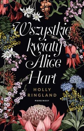 Wszystkie kwiaty Alice Hart - okładka